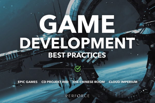Game Development Software for High-Performance Studios   Perforce
