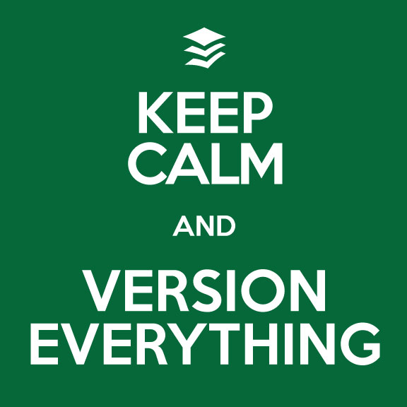 keep calm and version everything
